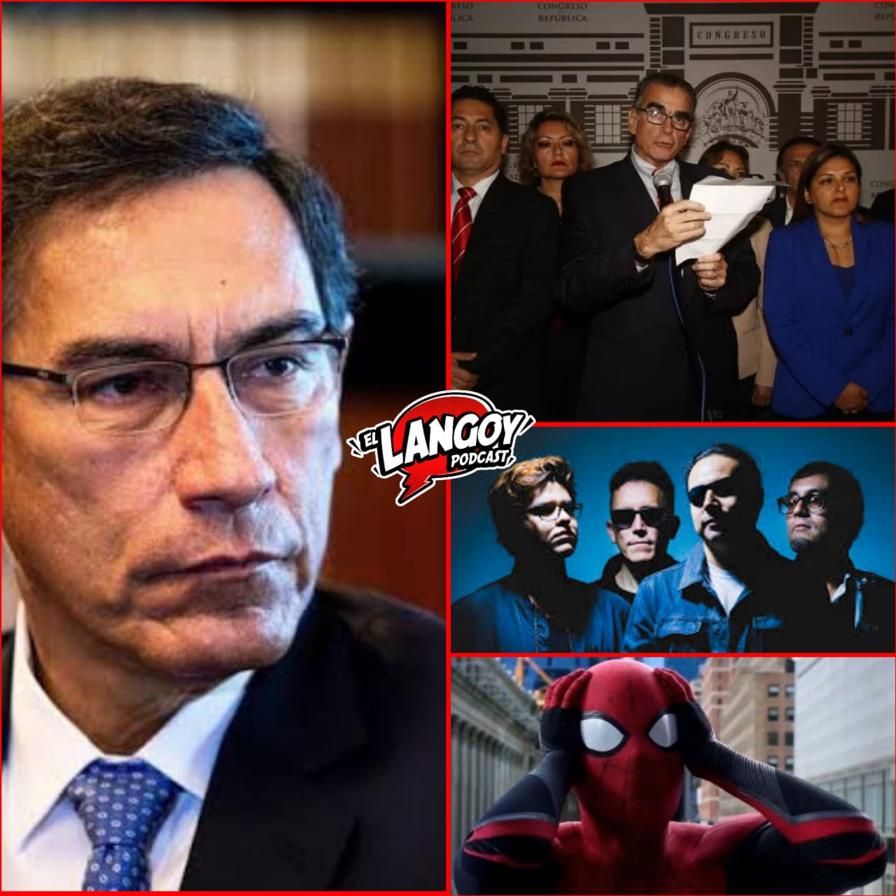 Langoy Podcast disolución del congreso spiderman vizcarra
