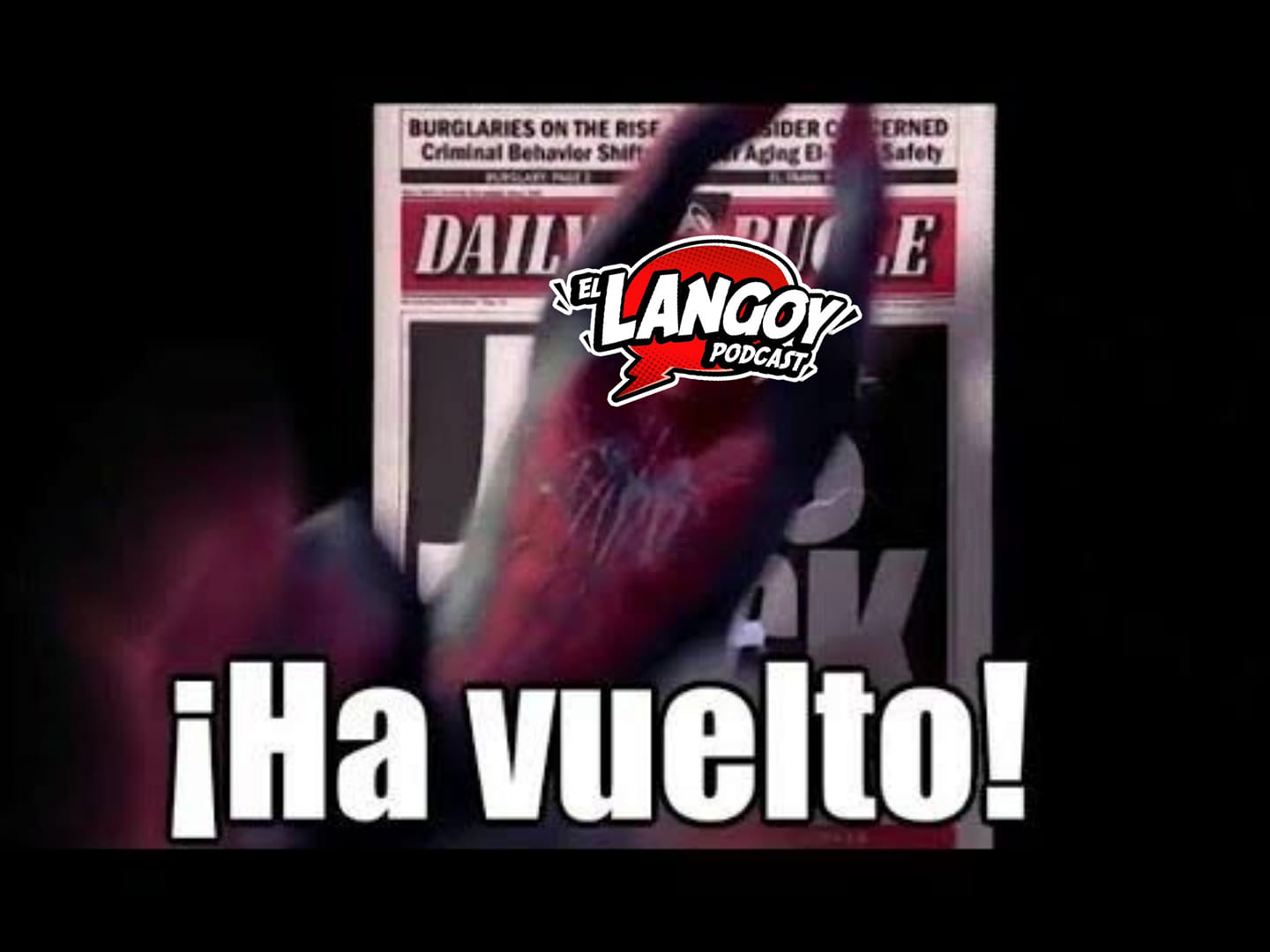 Spiderman San Raimi Podcast Lima El Langoy Peru